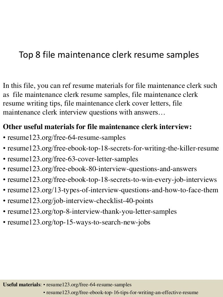 top8filemaintenanceclerkresumesamples 150517012936 lva1 app6891 thumbnail 4 jpg cb 1431826227