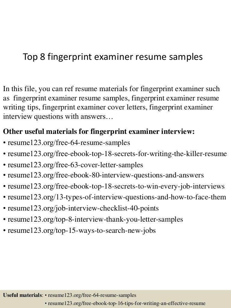 Top 8 fingerprint examiner resume samples