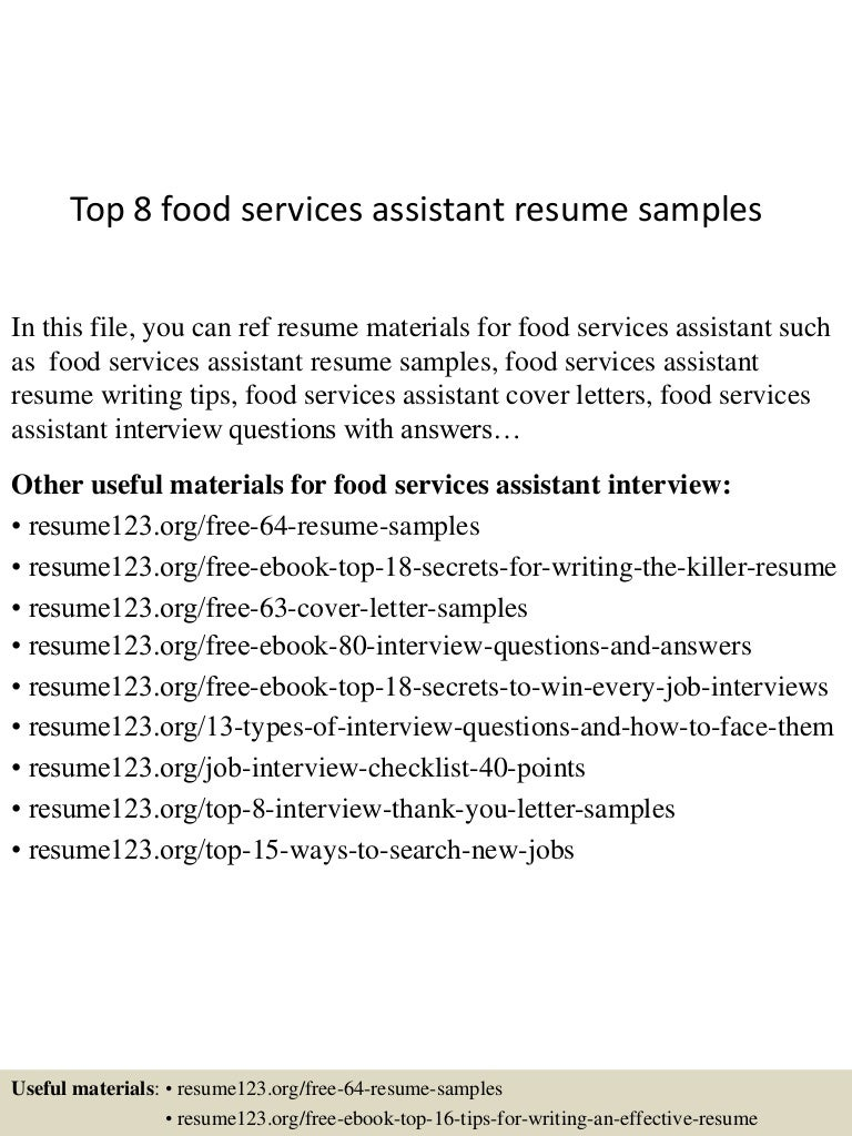 Top 8 food services assistant resume samples