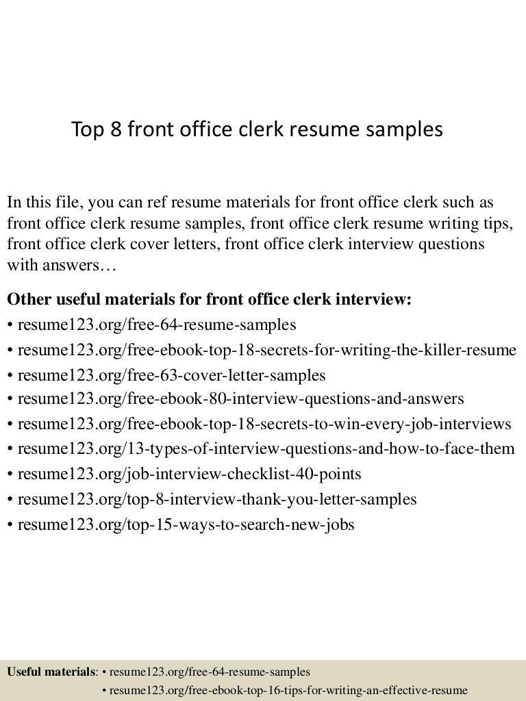 top8frontofficeclerkresumesamples 150508070434 lva1 app6892 thumbnail 4jpgcb1431068725. Resume Example. Resume CV Cover Letter