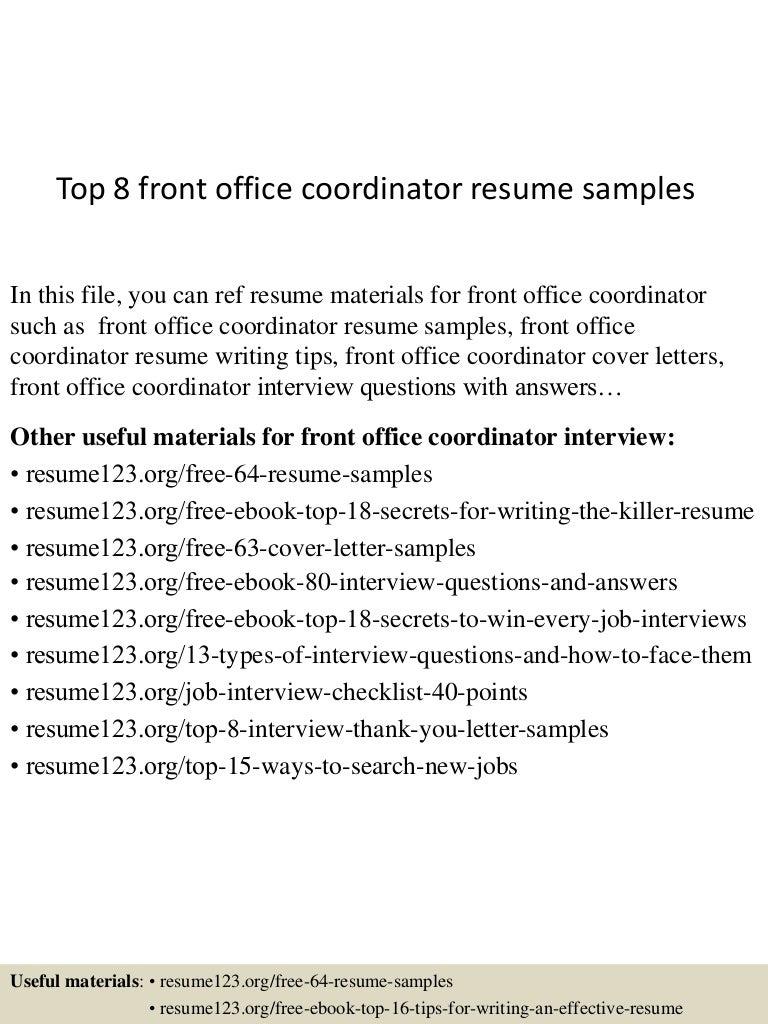 resume Front Office Coordinator Resume top8frontofficecoordinatorresumesamples 150509173445 lva1 app6892 thumbnail 4 jpgcb1431192933
