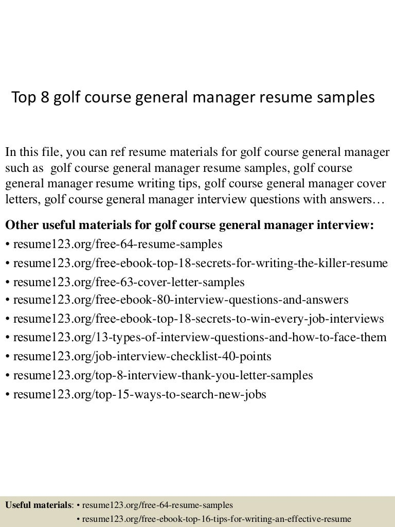 Top 8 golf course general manager resume samples