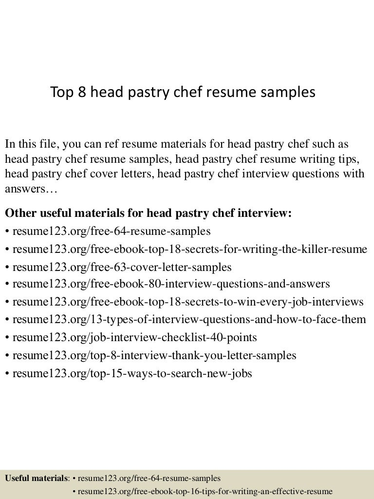 Top 8 head pastry chef resume samples