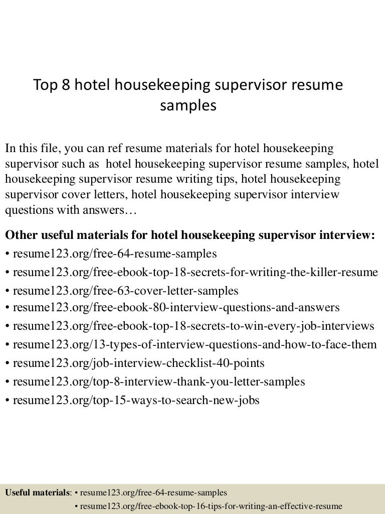 top8hotelhousekeepingsupervisorresumesamples 150525014414 lva1 app6892 thumbnail 4 jpg cb 1432518304