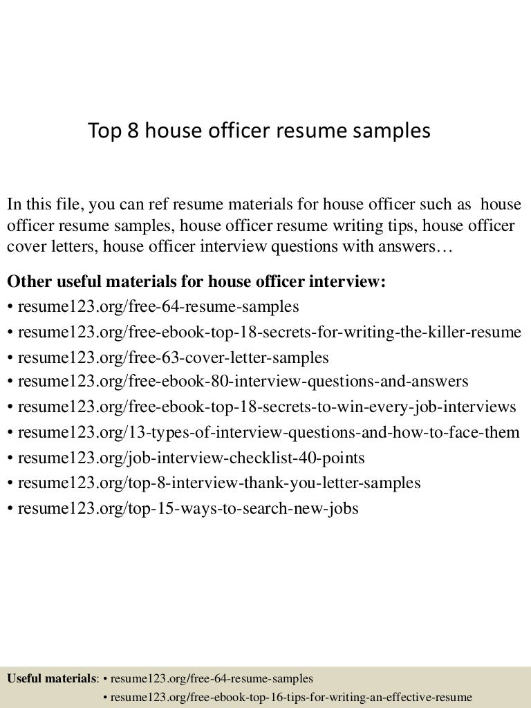 top8houseofficerresumesamples 150514075740 lva1 app6891 thumbnail 4jpgcb1431590369 - Resume For Interview Sample