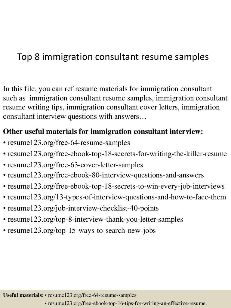 top8immigrationconsultantresumesamples-150518043519-lva1-app6891-thumbnail-4.jpg?cb=1431923782