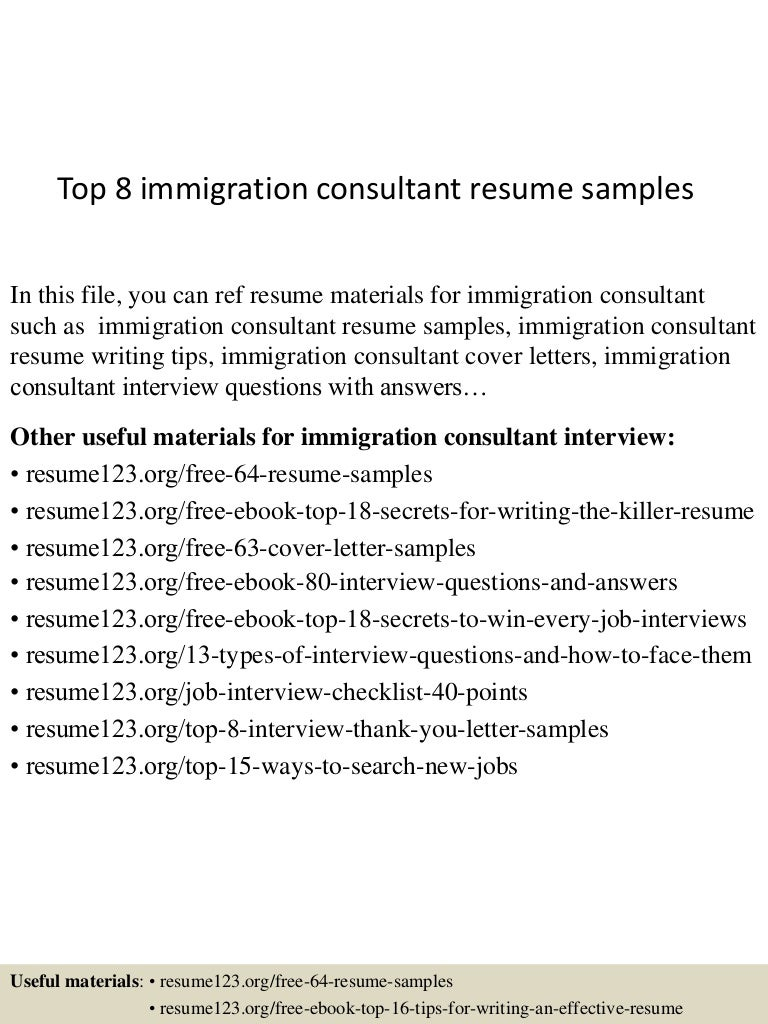 Resume Immigration Consultant Resume top8immigrationconsultantresumesamples 150518043519 lva1 app6891 thumbnail 4 jpgcb1431923782
