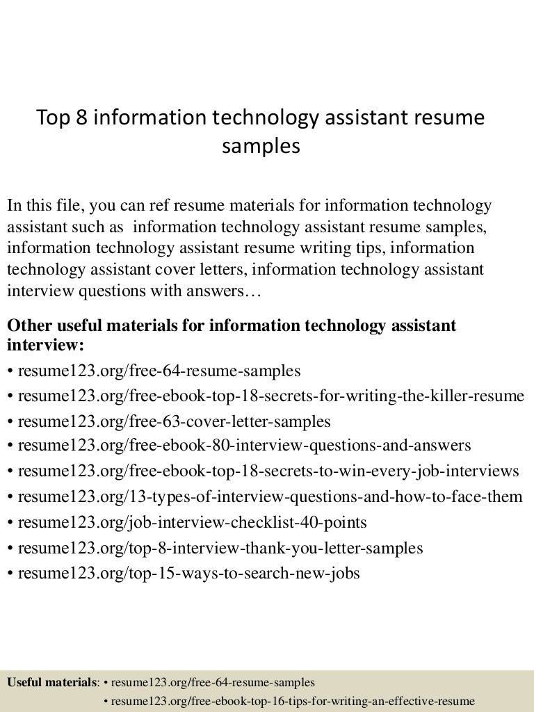 top8informationtechnologyassistantresumesamples 150512232953 lva1 app6891 thumbnail 4 jpg cb 1431473442 resume samples information technology - Information Technology Resume Examples