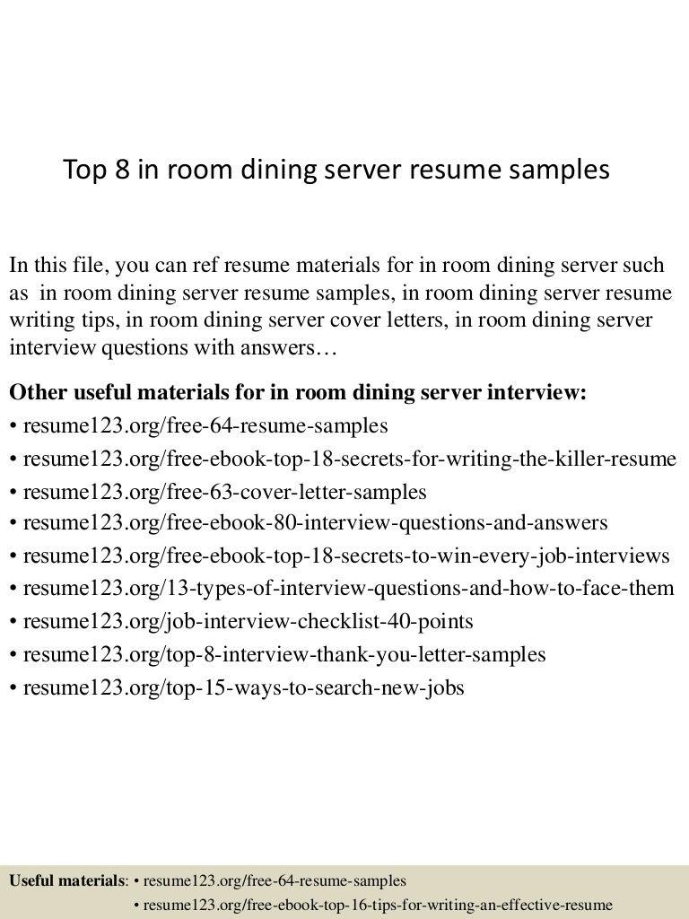 top8inroomdiningserverresumesamples 150528095213 lva1 app6892 thumbnail 4jpgcb1432806818 - In Room Dining Server Sample Resume