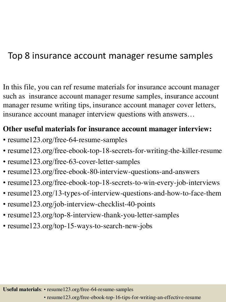 top8insuranceaccountmanagerresumesamples 150514023349 lva1 app6891 thumbnail 4 jpg cb 1431570873