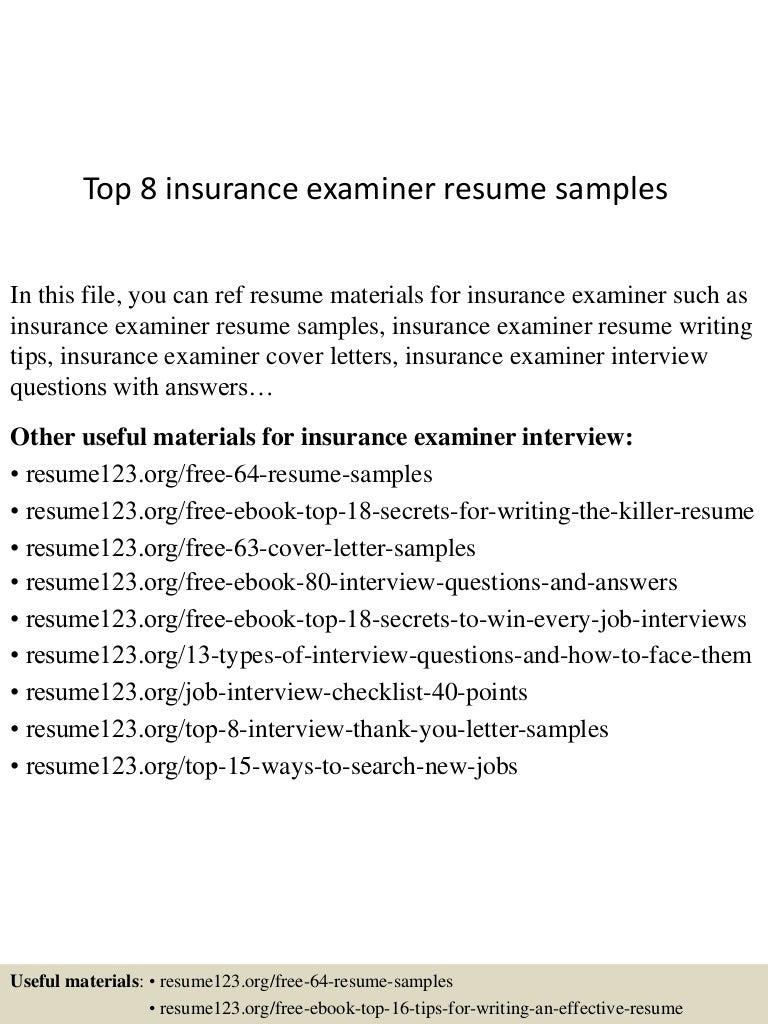 Top 8 insurance examiner resume samples