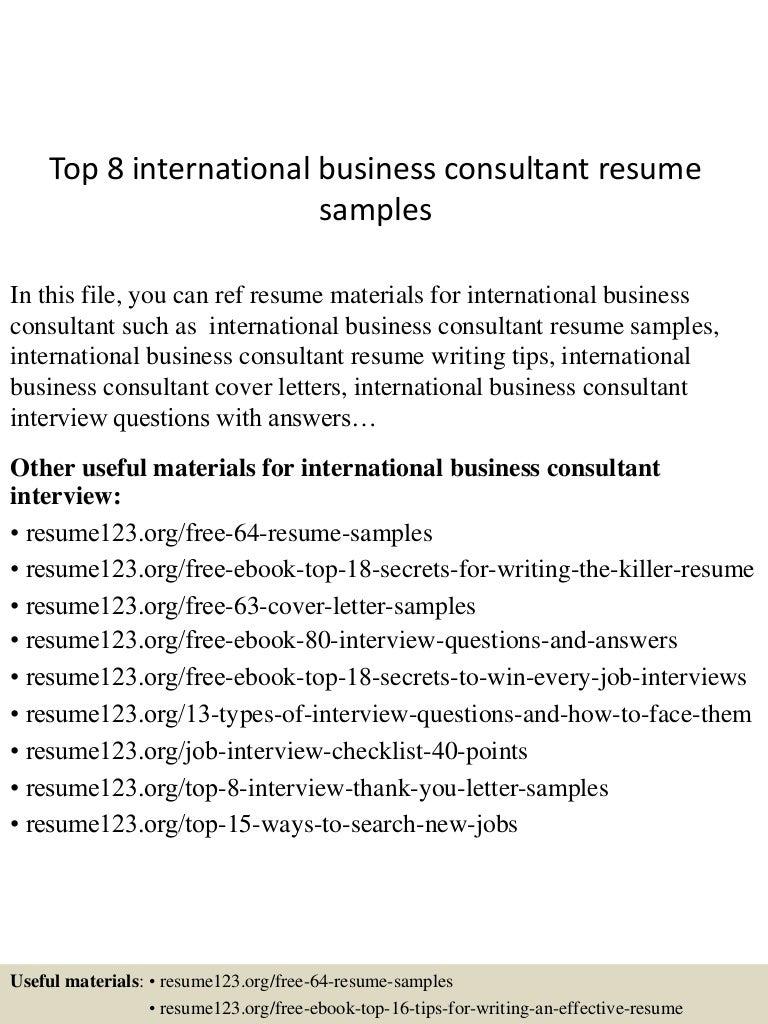 business resume samples top8internationalbusinessconsultantresumesamples 150517013924 lva1 app6891 thumbnail 4 jpg cb 1431826816
