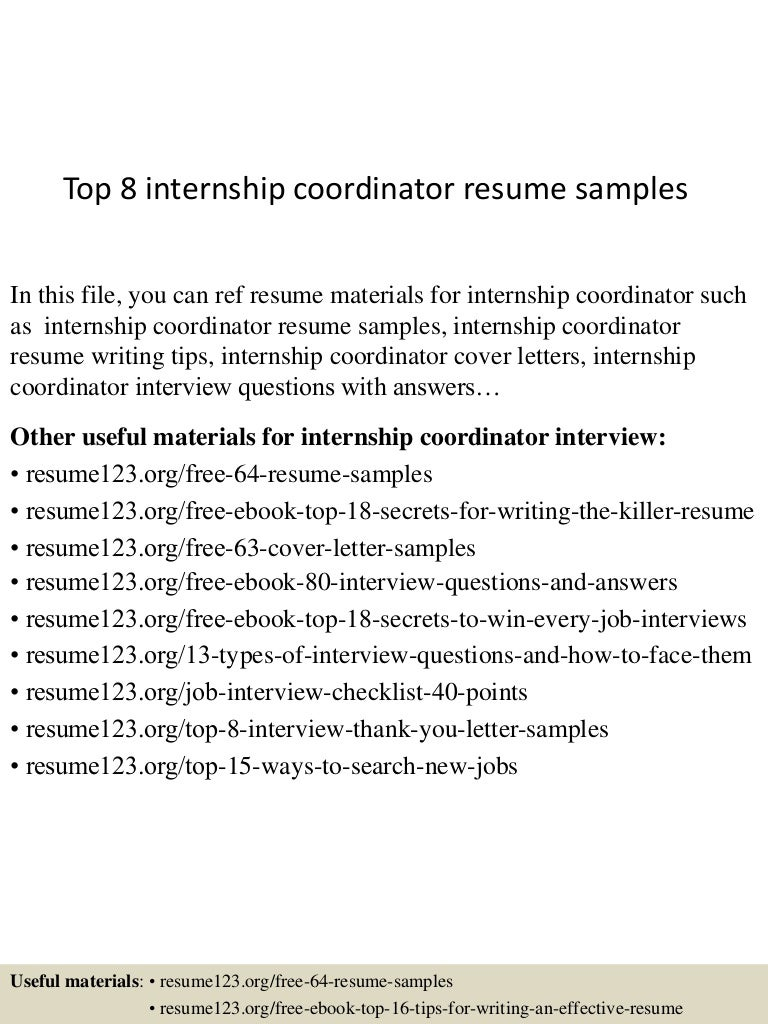 top8internshipcoordinatorresumesamples 150509162135 lva1 app6892 thumbnail 4 jpg cb 1431188544 sample ministry resume student and internship