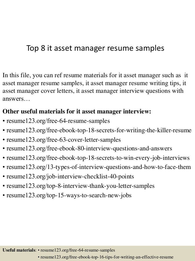 top8itassetmanagerresumesamples 150514023412 lva1 app6892 thumbnail 4jpgcb1431570895 - Asset Manager Resume Sample