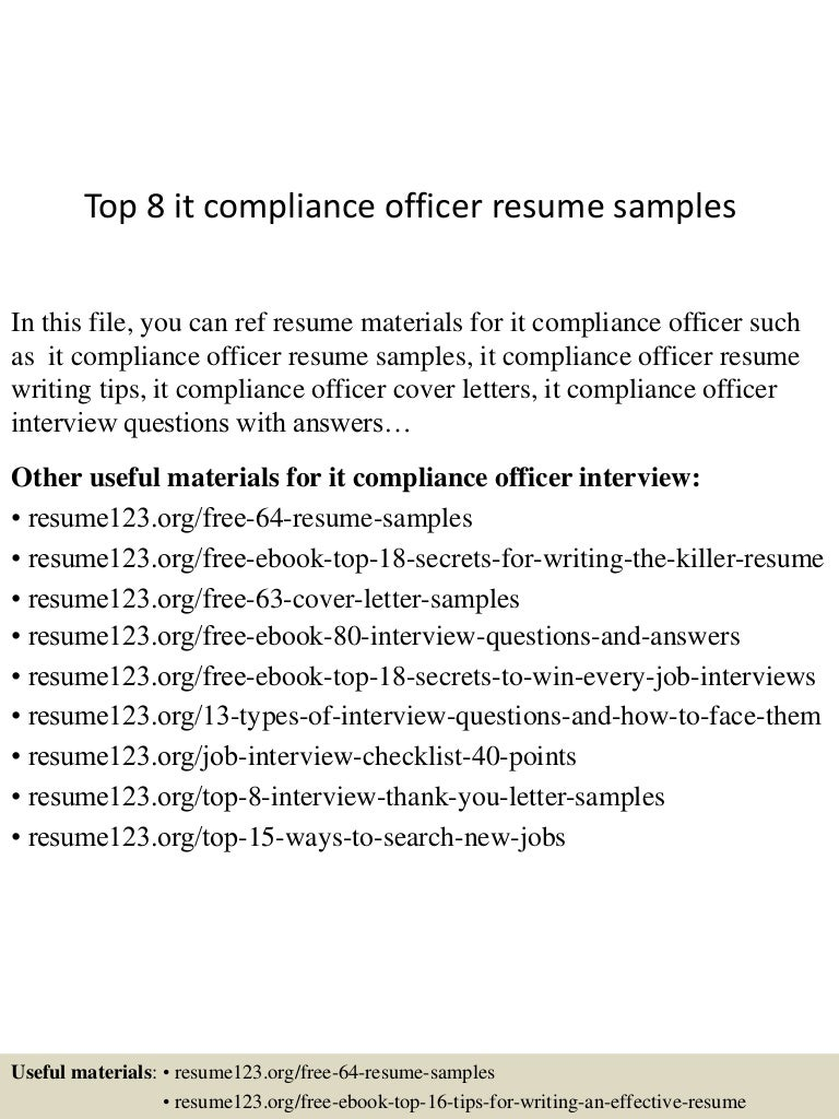 top8itcomplianceofficerresumesamples 150616070835 lva1 app6891 thumbnail 4 jpg cb 1434438610