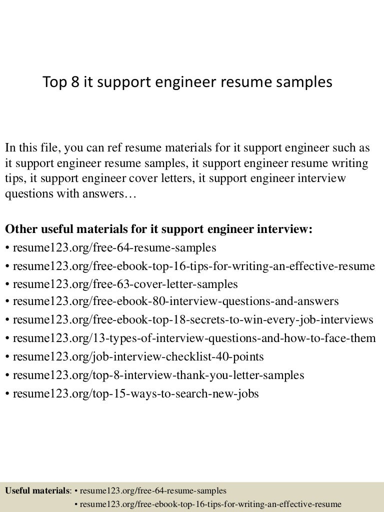 top8itsupportengineerresumesamples 150402023449 conversion gate01 thumbnail 4 jpg cb 1427960139