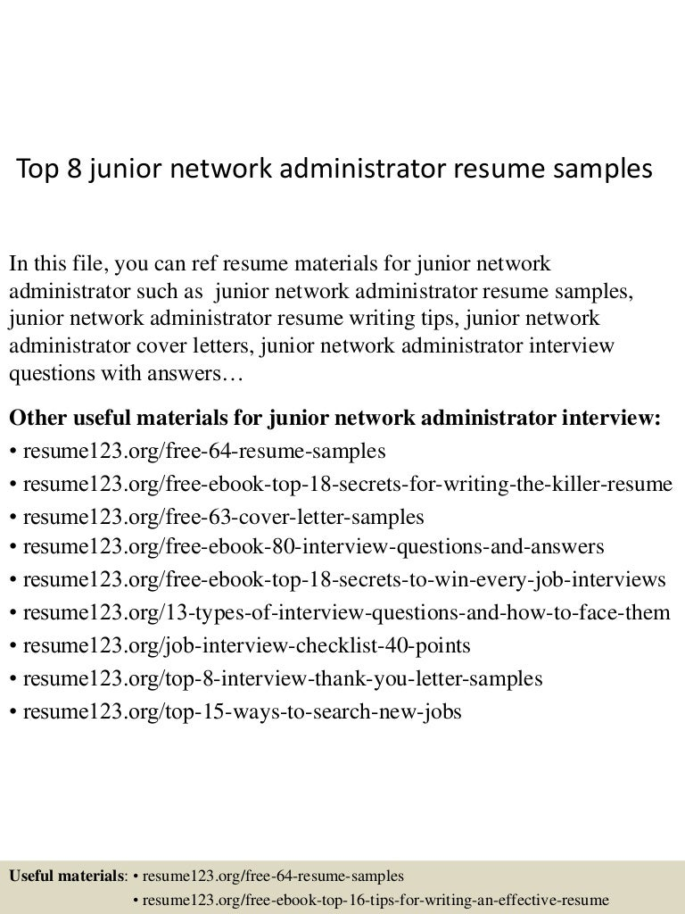 top8juniornetworkadministratorresumesamples 150516010939 lva1 app6892 thumbnail 4jpgcb1431738629 - Network Administrator Interview Questions And Answers