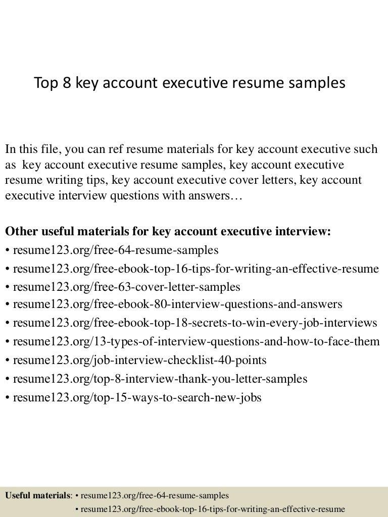 top8keyaccountexecutiveresumesamples 150407034551 conversion gate01 thumbnail 4jpgcb1428396400 - Account Executive Resume Sample