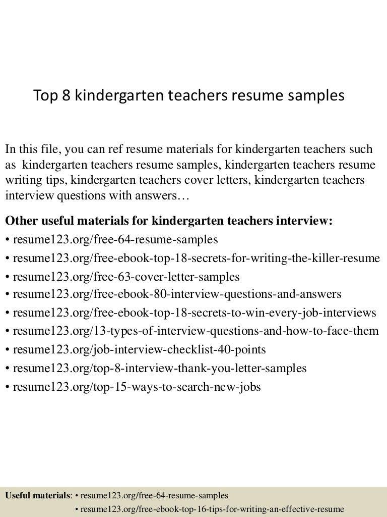 top8kindergartenteachersresumesamples150730023756lva1app6892thumbnail4jpgcb 1438223925 – Kindergarten Teacher Resume Samples