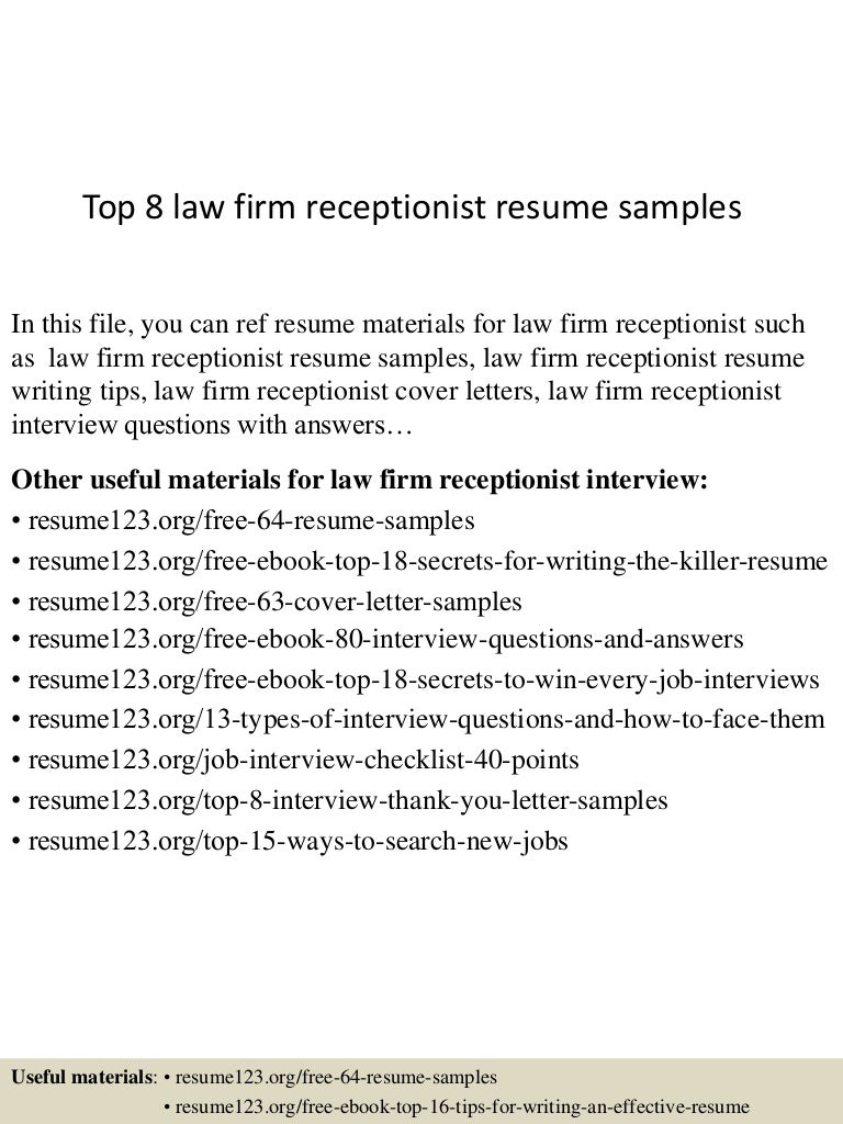 top8lawfirmreceptionistresumesamples150527143702lva1app6891thumbnail4jpgcb 1432737470 – Receptionist Resume Template