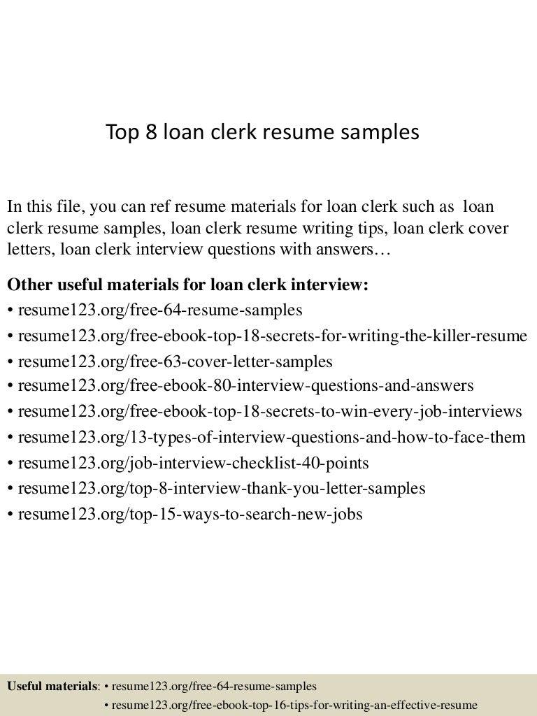 Top 8 loan clerk resume samples