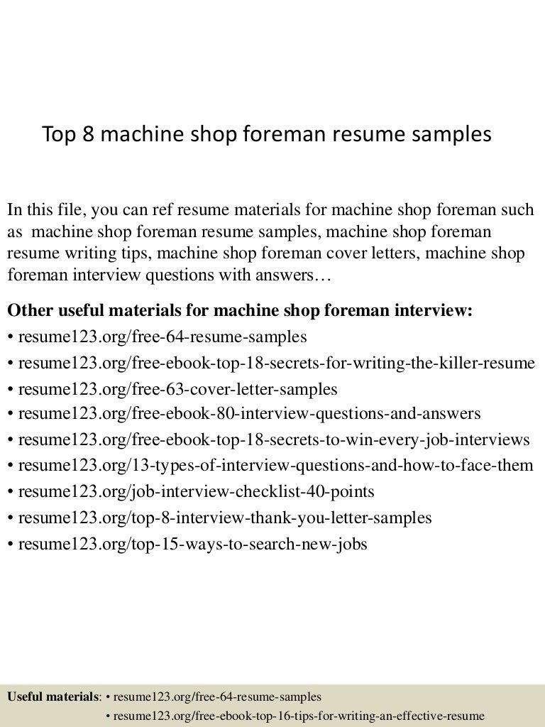 resume Shop Foreman Resume top8machineshopforemanresumesamples 150530085833 lva1 app6891 thumbnail 4 jpgcb1432976366
