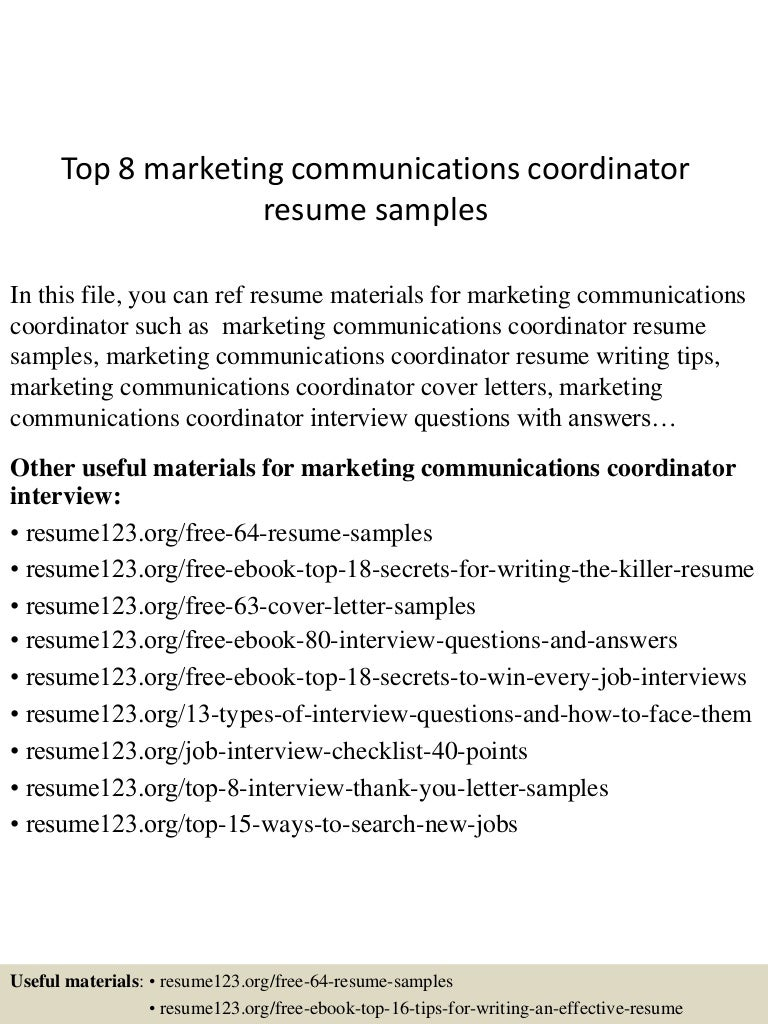 top8marketingcommunicationscoordinatorresumesamples 150509174005 lva1 app6891 thumbnail 4 jpg cb 1431193256