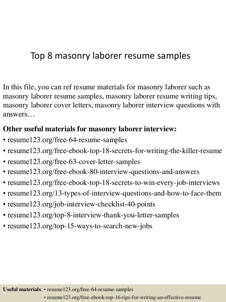 top8masonrylaborerresumesamples 150723082922 lva1 app6892 thumbnail 4 jpg cb 1437640214 welders resume sample - Laborer Resume Examples