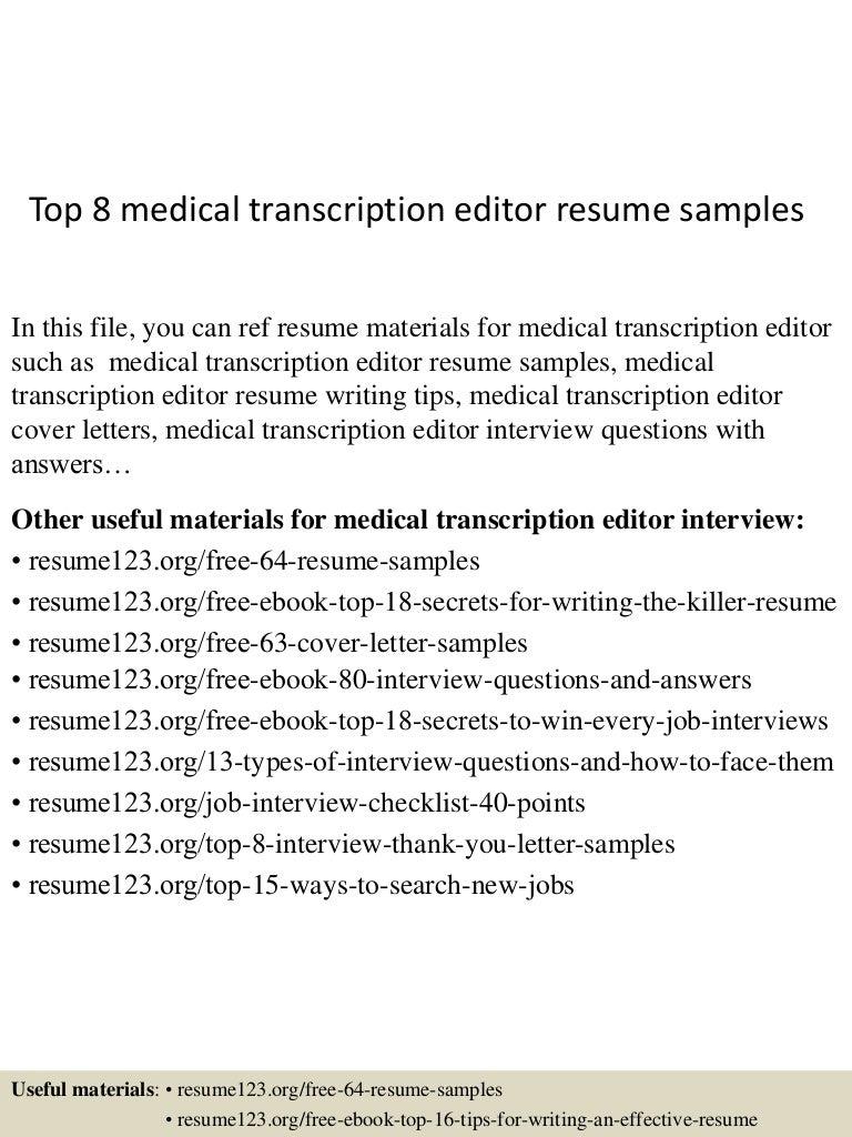 Top 8 Medical Transcription Editor Resume Samples Top8medicaltranscriptioneditorresumesamples 150723083053 Lva1 App6892 Thumbnail 4