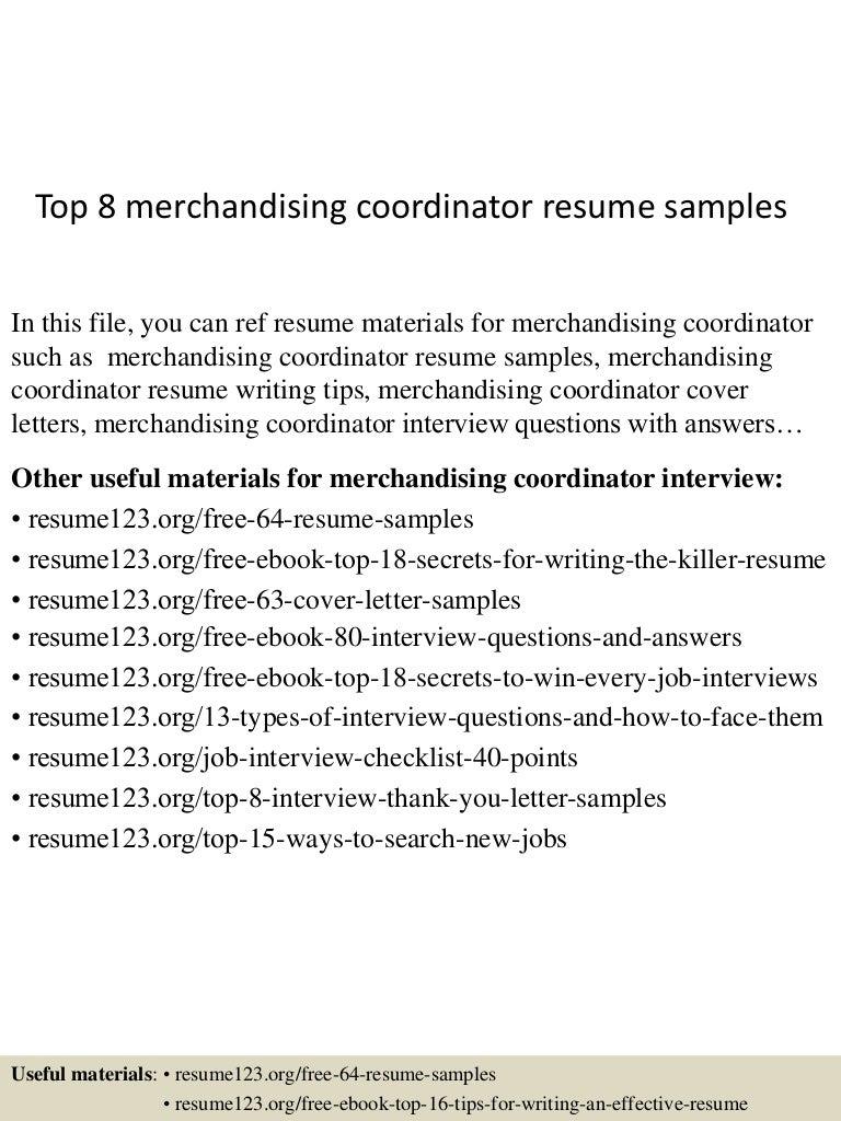 Resume Merchandise Coordinator Resume top8merchandisingcoordinatorresumesamples 150513140704 lva1 app6892 thumbnail 4 jpgcb1431526070