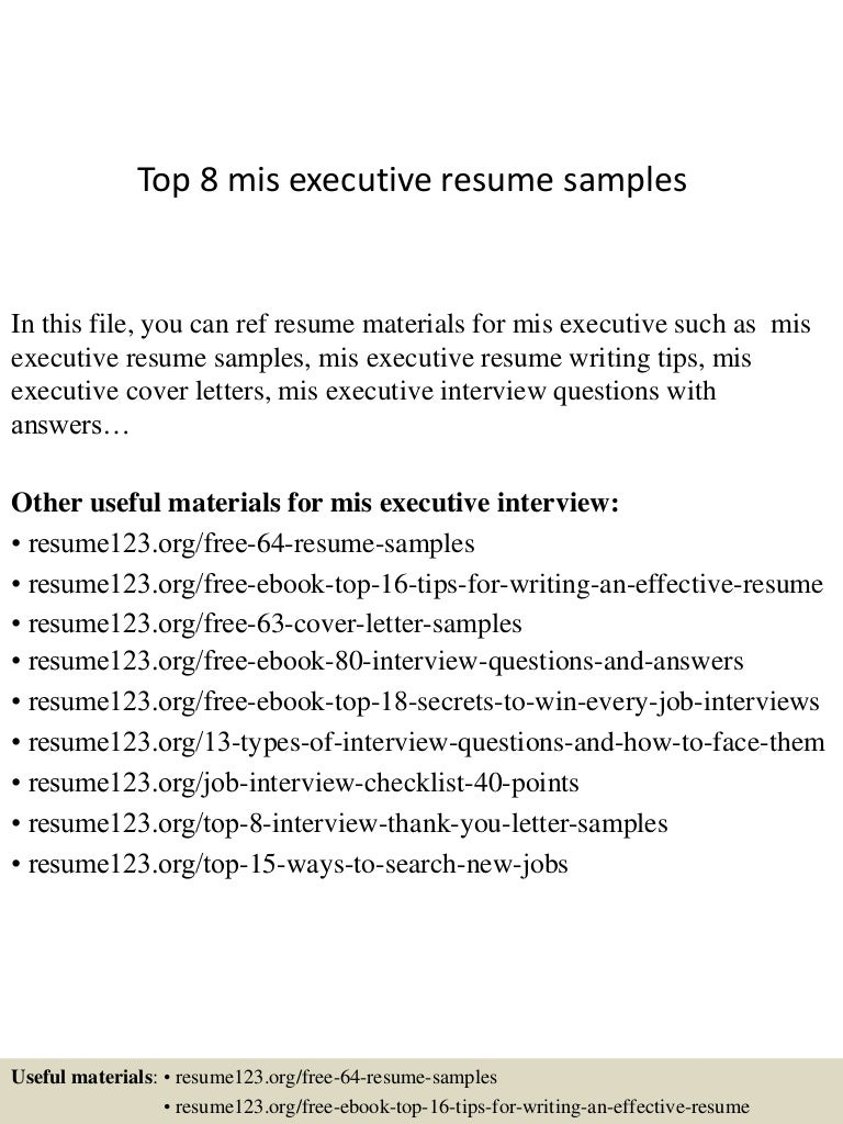 resume Resume Format For Mis Profile top8misexecutiveresumesamples 150410090050 conversion gate01 thumbnail 4 jpgcb1428674497