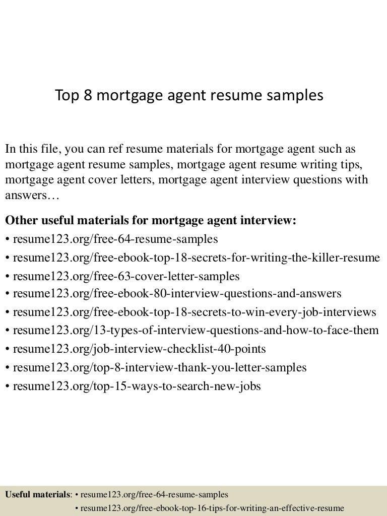 top8mortgageagentresumesamples150527133847lva1app6892thumbnail4jpgcb 1432733973 – Mortgage Processor Resume