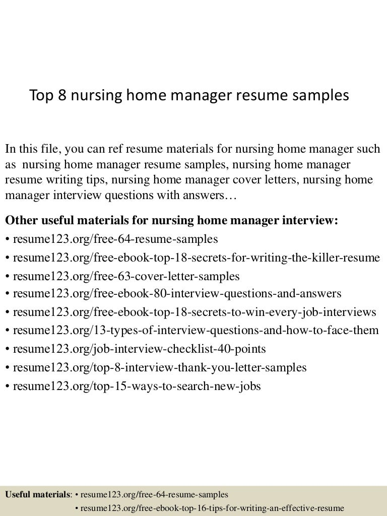 top8nursinghomemanagerresumesamples 150517042948 lva1 app6891 thumbnail 4 jpg cb 1431837036