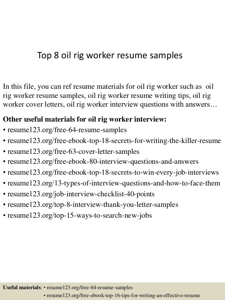 top 8 oil rig worker resume samples
