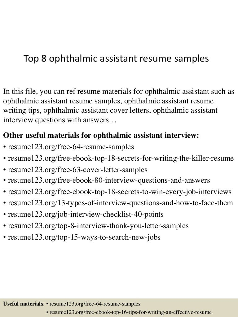 top8ophthalmicassistantresumesamples 150516020445 lva1 app6891 thumbnail 4jpgcb1431741928. Resume Example. Resume CV Cover Letter