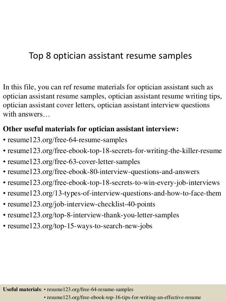 optician resume example cipanewsletter top8opticianassistantresumesamples 150707012536 lva1 app6892 thumbnail 4 jpg cb u003d1436232381 from slideshare net