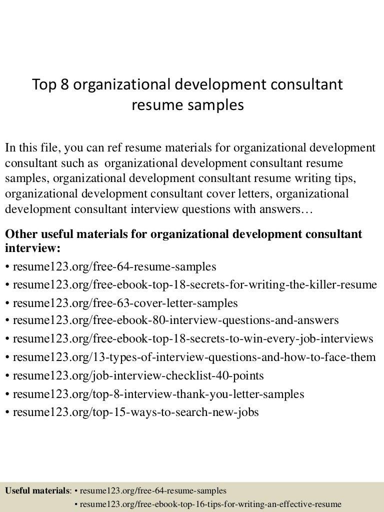 Top8organizationaldevelopmentconsultantresumesamples 150508093707 Lva1 App6892 Thumbnail 4?cbu003d1431077870