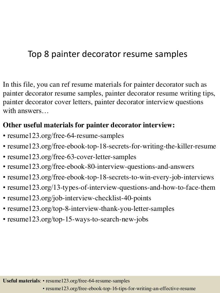 example resume for painter and decorator cipanewsletter top8painterdecoratorresumesamples 150723084001 lva1 app6891 thumbnail 4 jpg cb u003d1437640851 from slideshare net