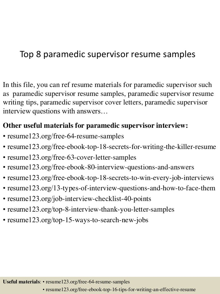 Top 8 paramedic supervisor resume samples