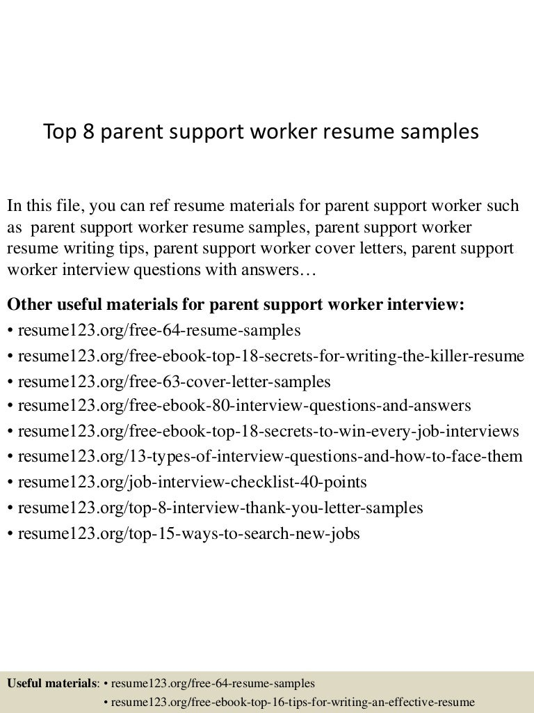 top8parentsupportworkerresumesamples 150730074128 lva1 app6892 thumbnail 4jpgcb1438242103 - Community Support Worker Sample Resume