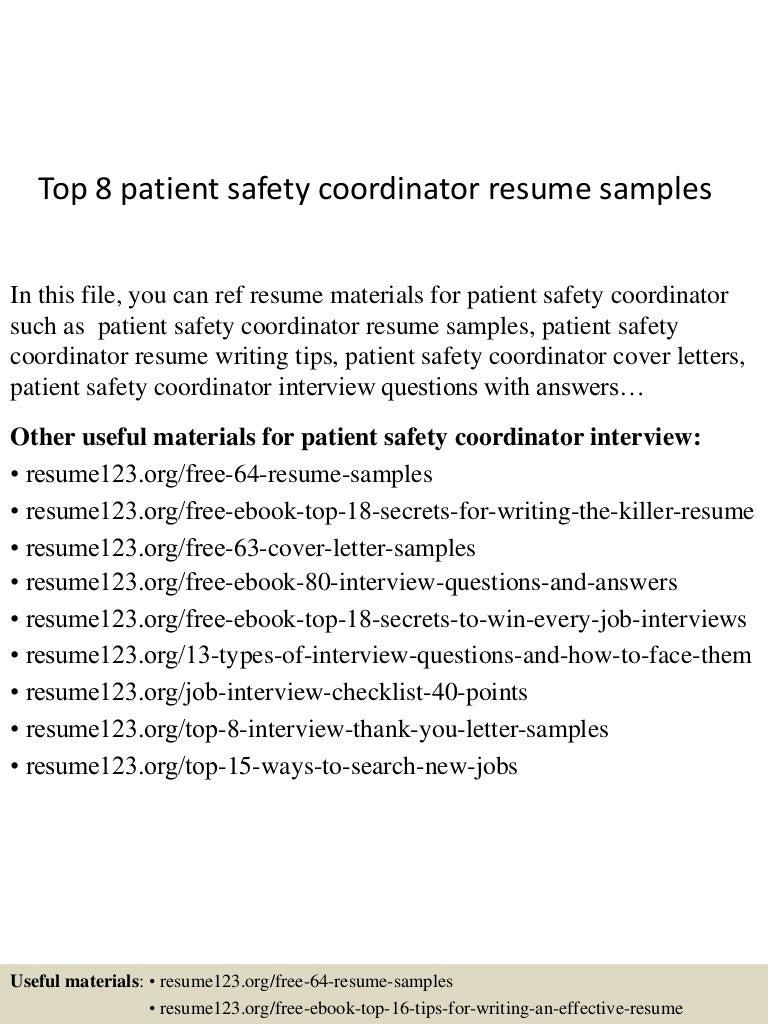 top8patientsafetycoordinatorresumesamples 150613020903 lva1 app6892 thumbnail 4 jpg cb 1434161390 - Safety Coordinator Resume