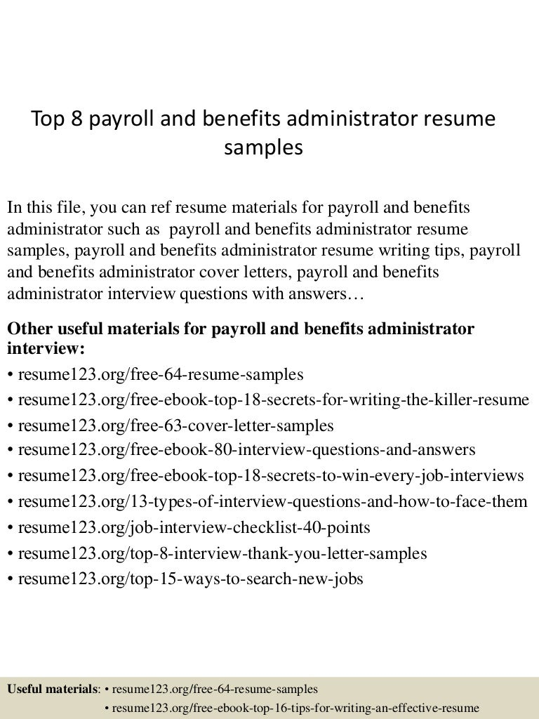 payroll and benefits administrator sample resume 21st birthday top8payrollandbenefitsadministratorresumesamples 150516153830 lva1 app6892 thumbnail 4 - Job Description For Benefits Administrator