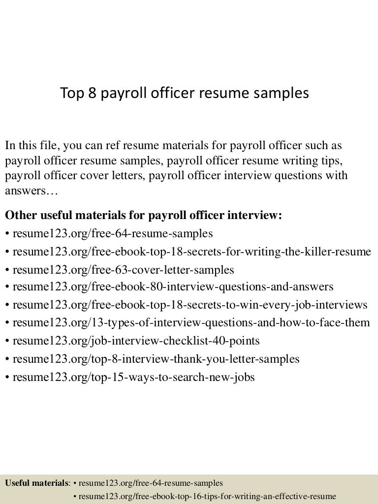 top8payrollofficerresumesamples 150426005811 conversion gate02 thumbnail 4 jpg cb 1430027940