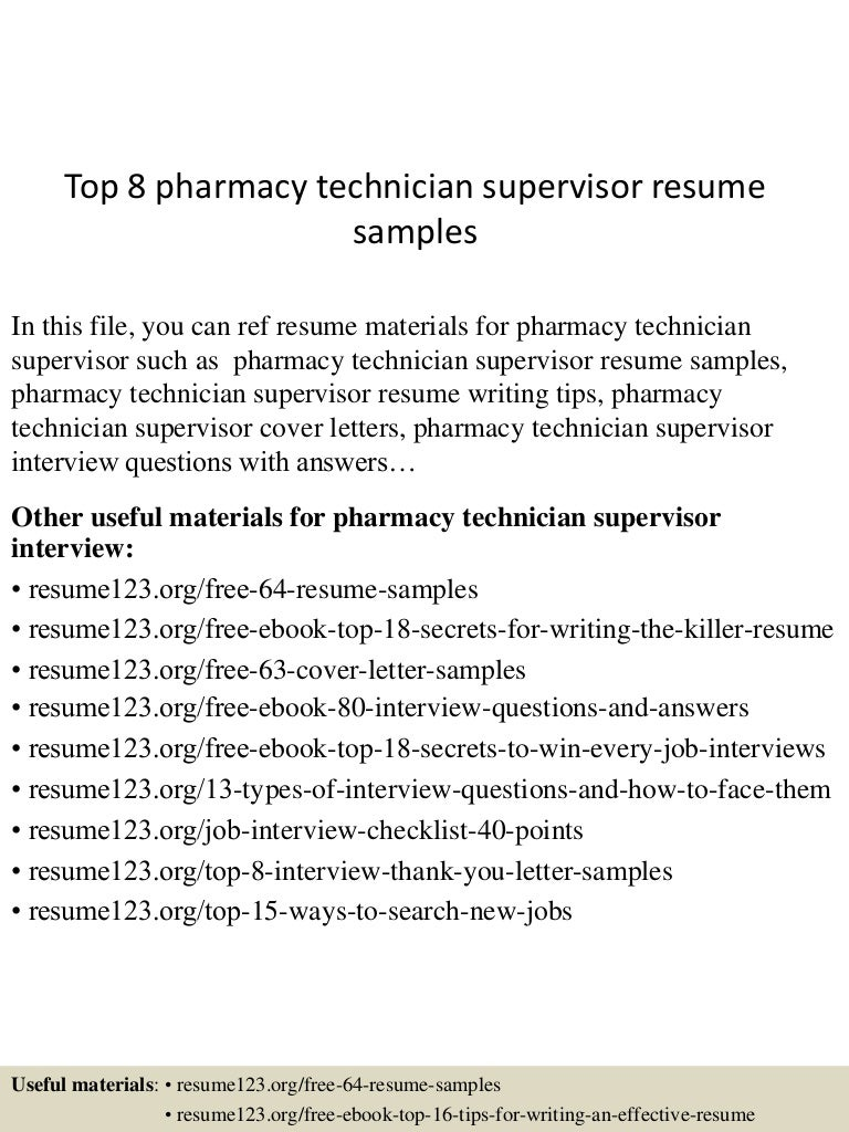 Top 8 Pharmacy Technician Supervisor Resume Samples