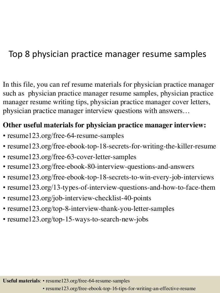 top8physicianpracticemanagerresumesamples-150603143237-lva1-app6892-thumbnail-4.jpg?cb=1433341999