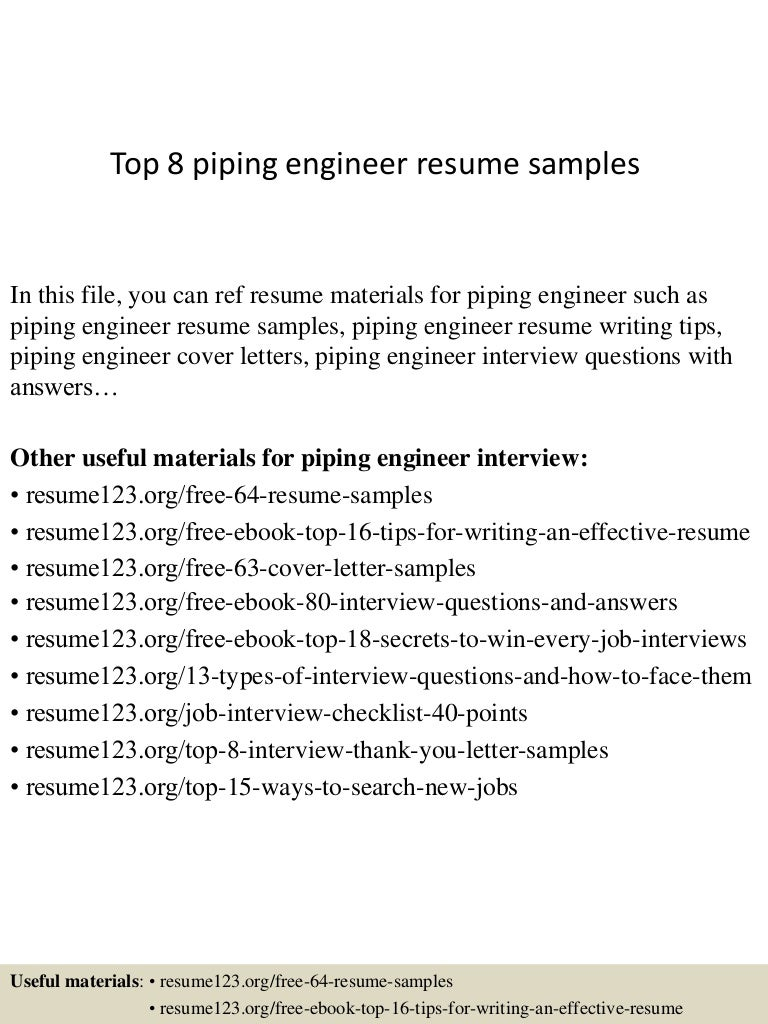 top8pipingengineerresumesamples 150407031501 conversion gate01 thumbnail 4jpgcb1428394554 - Piping Field Engineer Sample Resume