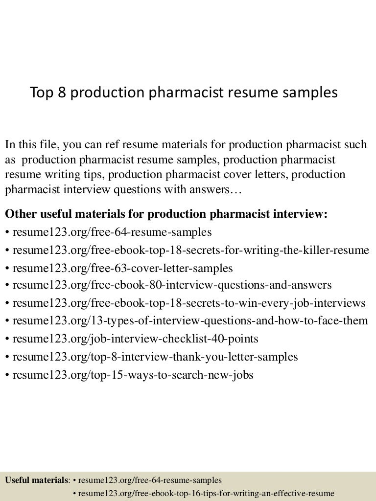 top8productionpharmacistresumesamples150602135955lva1app6892thumbnail4jpgcb 1433253657 – Pharmacist Resume