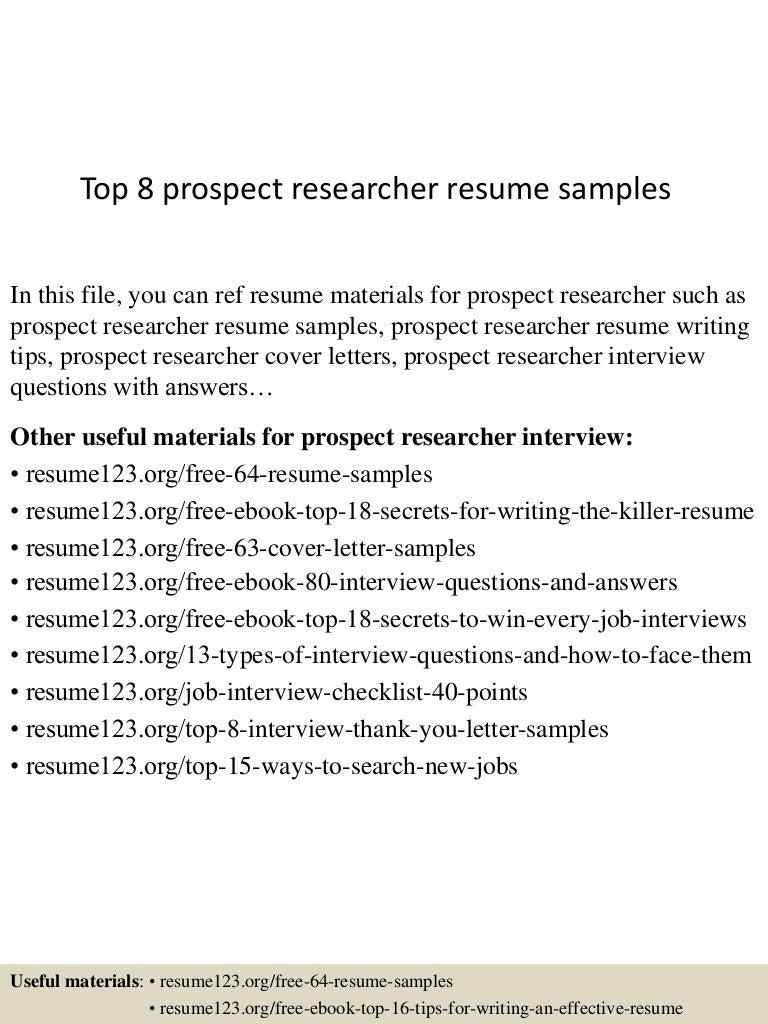 top8prospectresearcherresumesamples150730075435lva1app6891thumbnail4jpgcb 1438242922 – Researcher Resume Sample