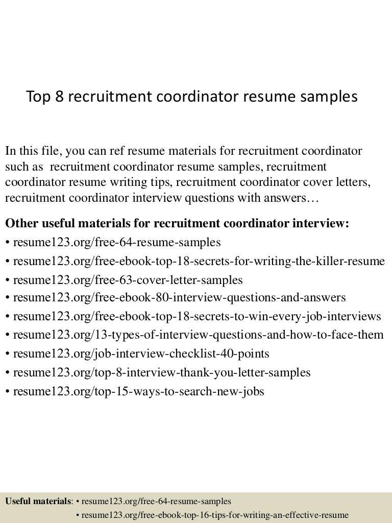 resume Recruiting Coordinator Resume top8recruitmentcoordinatorresumesamples 150426010759 conversion gate01 thumbnail 4 jpgcb1430028529