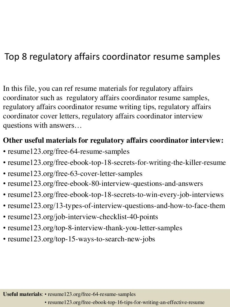 top8regulatoryaffairscoordinatorresumesamples 150612171812 lva1 app6891 thumbnail 4jpgcb1434129539 - Regulatory Affairs Resume Sample